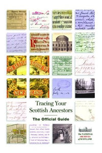 Tracing Your Scottish Ancestors: The Official Guide (Mercat Press)