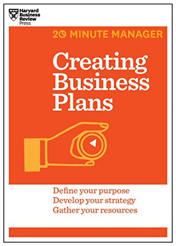Creating Business Plans (Hbr 20-Minute Manager Series)