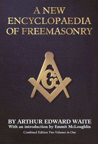 A New Encyclopaedia Of Freemasonry