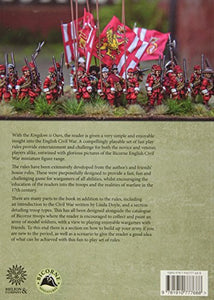 The Kingdom Is Ours: Fast Play Rules For Wargaming The English Civil War Period