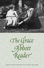 Load image into Gallery viewer, The Grace Abbott Reader