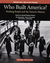 Load image into Gallery viewer, Who Built America? Working People And The Nation'S History, Vol. 2: 1877 To The Present