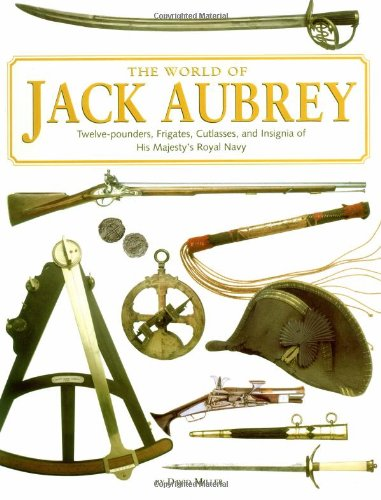 The World Of Jack Aubrey