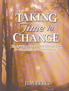 Taking Time To Change Study Guide