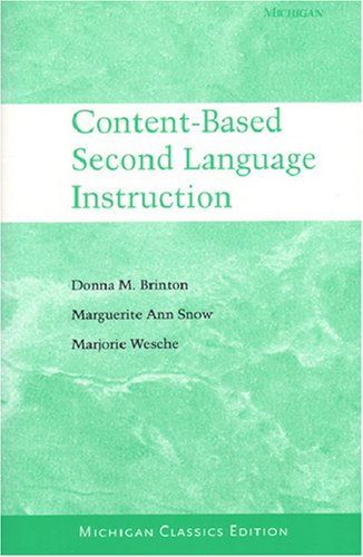 Content-Based Second Language Instruction: Michigan Classics Edition (Michigan Classics S)