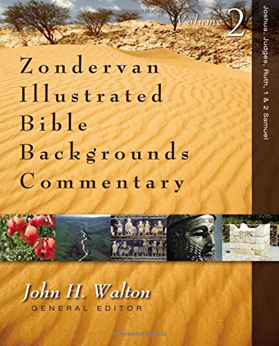 Joshua, Judges, Ruth, 1 And 2 Samuel (Zondervan Illustrated Bible Backgrounds Commentary)