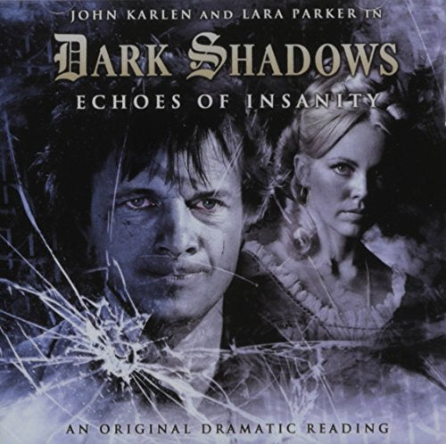 Echoes Of Insanity (Dark Shadows)