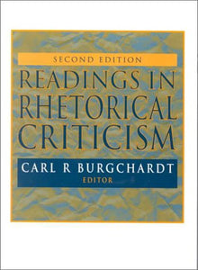 Readings In Rhetorical Criticism, Second Edition