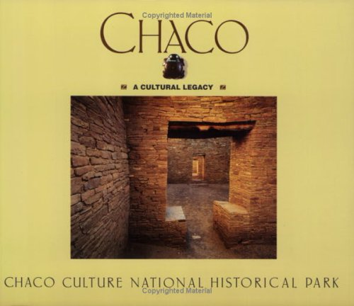 Chaco A Cultural Legacy