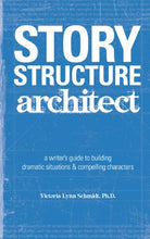 Load image into Gallery viewer, Story Structure Architect: A Writer'S Guide To Building Dramatic Situations And Compelling Characters
