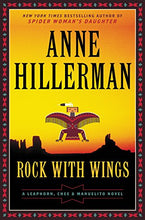 Load image into Gallery viewer, Rock With Wings (A Leaphorn, Chee & Manuelito Novel)