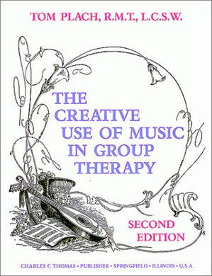 The Creative Use Of Music In Group Therapy