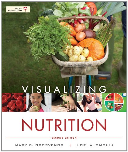 Visualizing Nutrition: Everyday Choices 2E With Booklet To Accompany Nutrition 2E Set