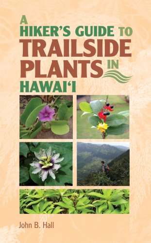 A Hiker'S Guide To Trailside Plants In Hawaii