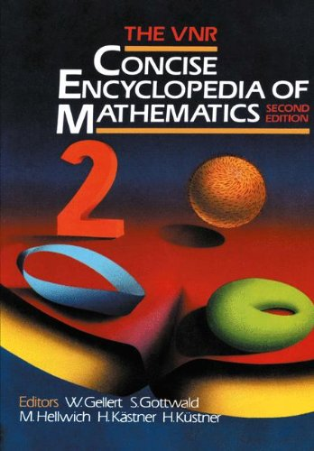 Vnr Concise Encyclopedia Of Mathematics (Second Edition)