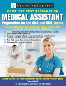 Medical Assistant Exam: Preparation For The Cma And Rma Exams