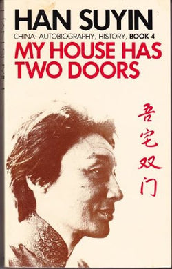 My House Has Two Doors: V. 1 (China: Autobiography, History)