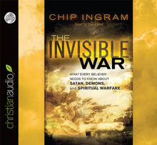 Load image into Gallery viewer, The Invisible War: What Every Believer Needs To Know About Satan, Demons, And Spiritual Warfare