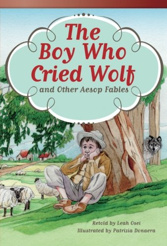 The Boy Who Cried Wolf And Other Aesop Fables (Fiction Readers)