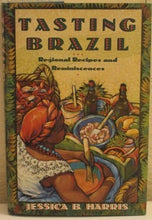 Load image into Gallery viewer, Tasting Brazil: Regional Recipes And Reminiscences