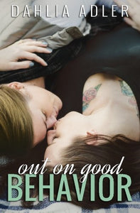 Out On Good Behavior (Radleigh University) (Volume 3)