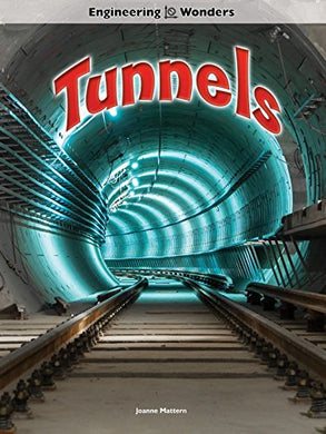 Tunnels (Engineering Wonders)