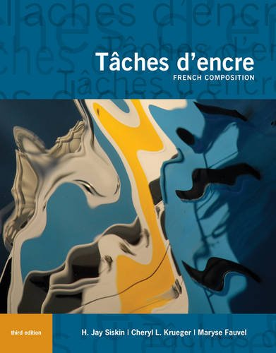 Tches D'Encre: French Composition (World Languages)