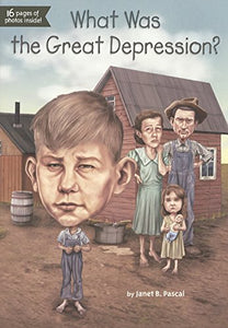 What Was The Great Depression? (Turtleback School & Library Binding Edition)