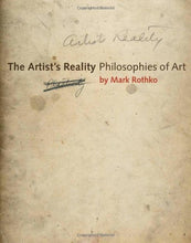 Load image into Gallery viewer, The Artist'S Reality: Philosophies Of Art