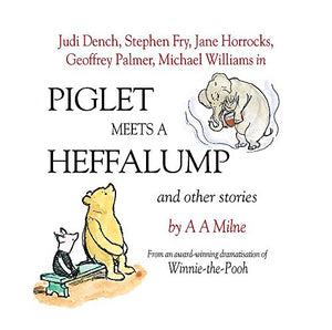 Piglet Meets A Heffalump And Other Stories (Winnie The Pooh)