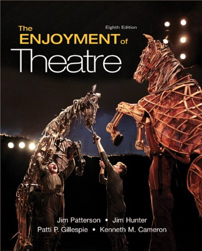 The Enjoyment Of Theatre (8Th Edition)