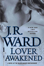 Load image into Gallery viewer, Lover Awakened (Black Dagger Brotherhood, Book 3)