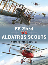 Load image into Gallery viewer, Fe 2B/D Vs Albatros Scouts: Western Front 191617 (Duel)