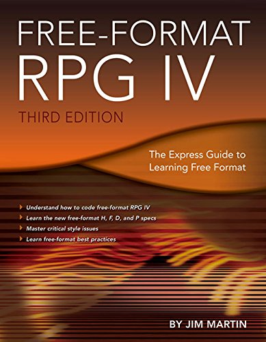 Free-Format Rpg Iv: The Express Guide To Learning Free Format