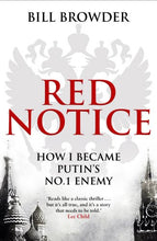 Load image into Gallery viewer, Red Notice: How I Became Putin'S No. 1 Enemy