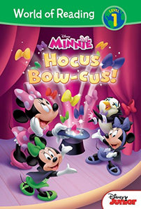 Hocus Bow-Cus (Disney Minnie: World Of Reading, Level 1)