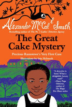 Load image into Gallery viewer, The Great Cake Mystery: Precious Ramotswe'S Very First Case (Precious Ramotswe Mysteries For Young Readers)