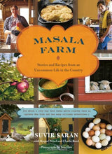 Load image into Gallery viewer, Masala Farm: Stories And Recipes From An Uncommon Life In The Country