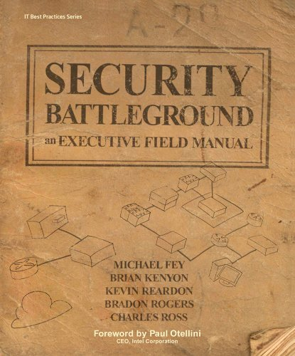 Security Battleground: An Executive Field Manual