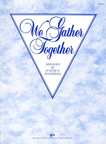 Gp366 - We Gather Together - Rocherolle