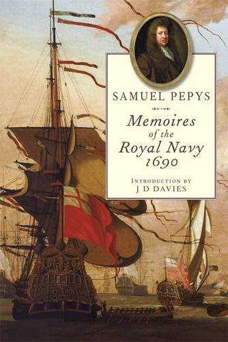 Memoires Of The Royal Navy, 1690