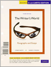 Load image into Gallery viewer, The Writer'S World: Paragraphs And Essays, Books A La Carte Plus New Mywritinglab W/ Etext -- Access Card Package (3Rd Edition)