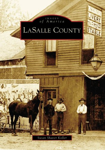 Lasalle County  (Il)   (Images Of America)