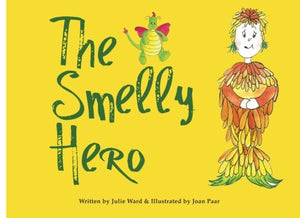 The Smelly Hero