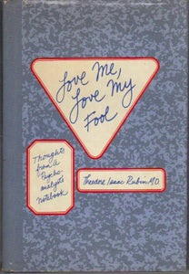 Love Me, Love My Fool: Thoughts From A Psychoanalyst'S Notebook