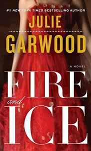 Fire And Ice: A Novel (Buchanan-Renard)