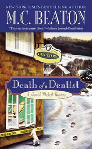 Death Of A Dentist (Hamish Macbeth Mysteries, No. 13)