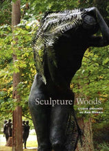 Load image into Gallery viewer, Sculpture Woods: Studio Grounds Of Ann Morris