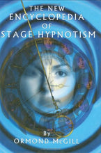 Load image into Gallery viewer, The New Encyclopedia Of Stage Hypnotism