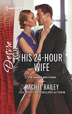 His 24-Hour Wife (The Hawke Brothers)